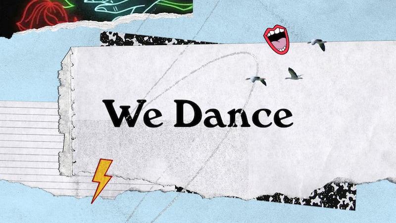 We Dance Lyric Video